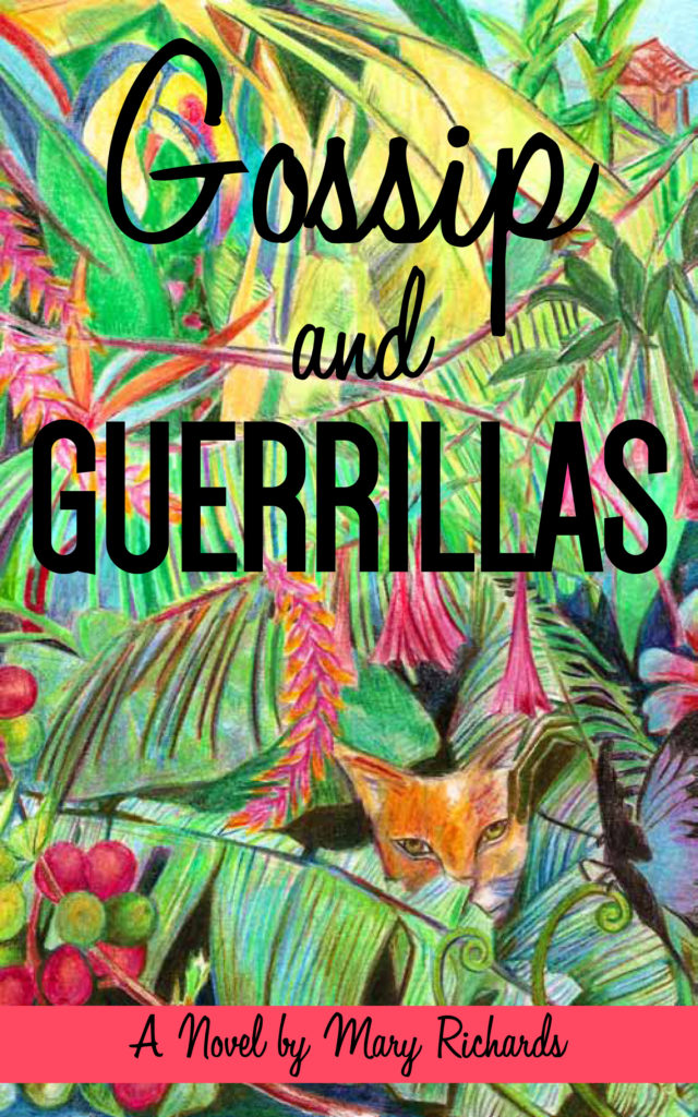 "Book cover for ""Gossip and Guerrillas"" by Mary Richards. 2015"